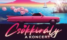 Csókkirály - A Koncert