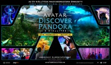 Avatar - Discover Pandora - A kiállítás