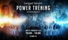 LENGYEL SÁNDOR - POWER TRÉNING, a Fordulópont