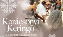 KARÁCSONYI KERINGŐ - A Budapesti Strauss Zenekar karácsonyi koncertje