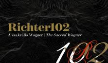 Richter102 – A szakrális Wagner - ONLINE közvetítés