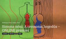 Simona néni / A cremonai hegedűs – ONLINE premier