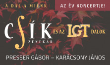 A Dal a Miénk - Csík Zenekar és az LGT dalok - Presser Gábor - Karácsony János