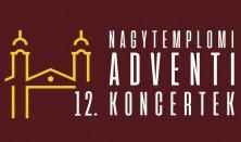 12. Nagytemplomi Adventi Koncertek