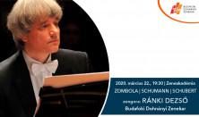Zombola / Schumann / Schubert / Ránki Dezső