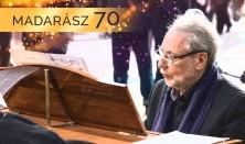 Koncert Madarász Iván 70. születésnapja alkalmából