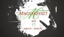 MagyarFeszt 2017. május 10. – június 10. között