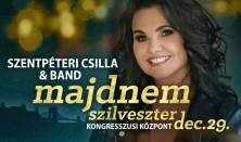 """""""Majdnem Szilveszter"""" - Szentpéteri Csilla & Band élménykoncertje"""