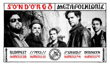 Söndörgő: Metafolkloric Tour 2019.