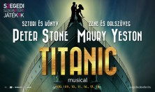 Titanic musical a Szegedi Szabadtérin
