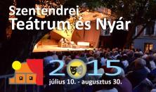 Szentendrei Teátrum és Nyár 2015