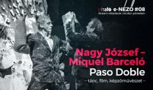 Nagy József - Miquel Barceló: Paso Doble - tánc is, film is, képzőművészet is