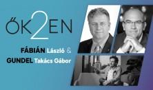 ŐK2EN - Talk-show Istenes Lászlóval -Vendég: Gundel-Takács Gábor és Fábián László