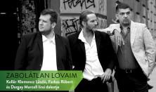 Zabolátlan Lovaim - Kollár Klemencz László, Farkas Róbert és Dargay Marcell lírai dalestje